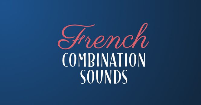 French alphabet combinations