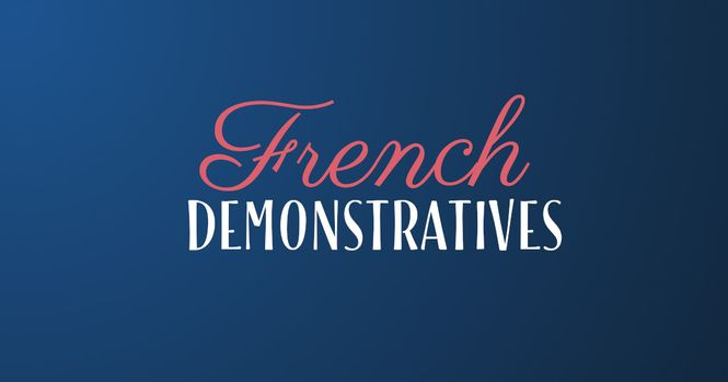 French demonstratives