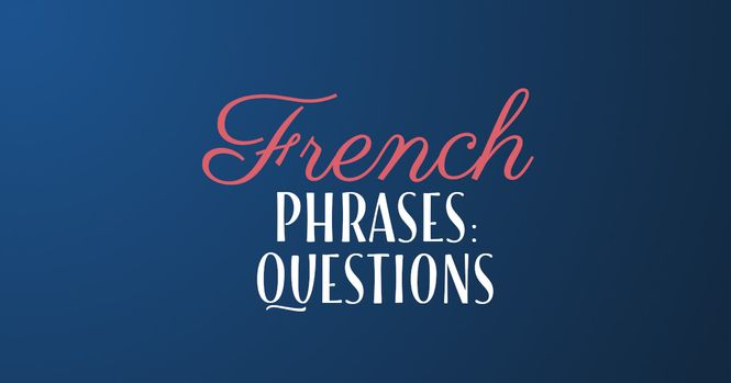 French phrases questions